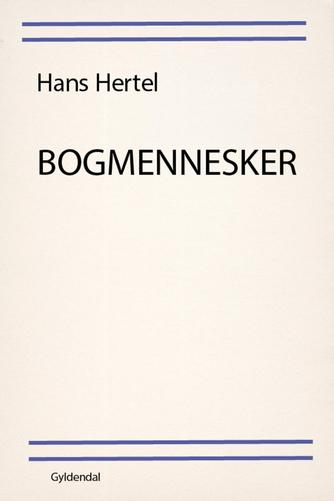 Hans Hertel: Bogmennesker