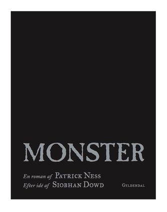 Patrick Ness: Monster : en roman