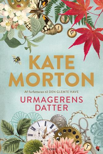 Kate Morton: Urmagerens datter