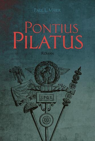 Paul L. Maier: Pontius Pilatus : roman