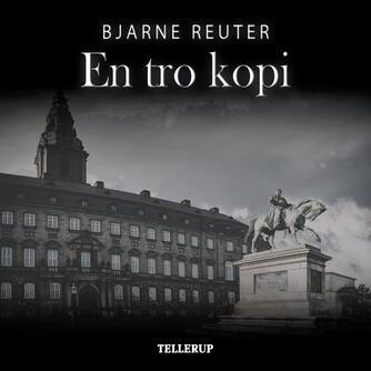 Bjarne Reuter: En tro kopi