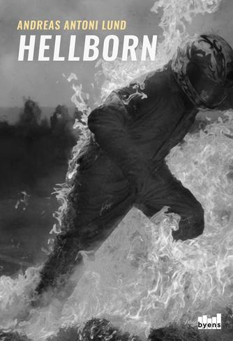 Andreas Antoni Lund (f. 1981): Hellborn