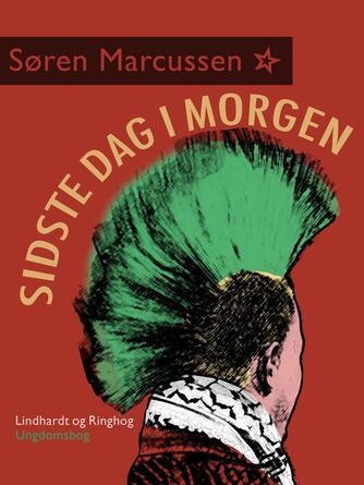 Søren Marcussen: Sidste dag i morgen (Dansklærerforeningen)
