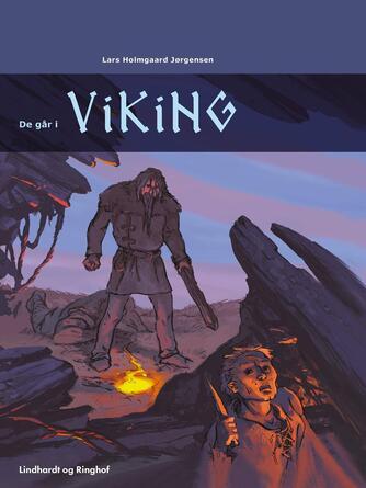 Lars Holmgård Jørgensen: De går i viking