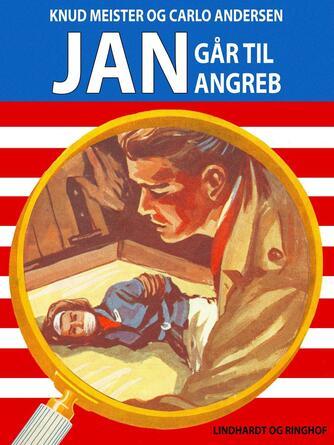 : Jan går til angreb