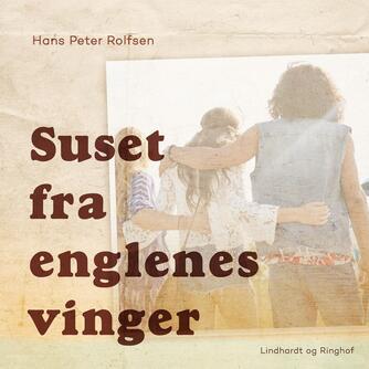 Hans Peter Rolfsen: Suset fra englenes vinger