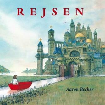 Aaron Becker: Rejsen