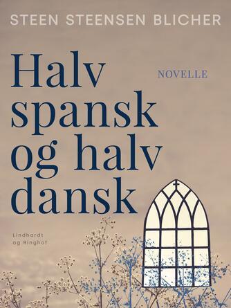 : Halv spansk og halv dansk
