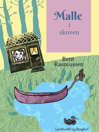 Bent Rasmussen (f. 1934): Malle i skoven