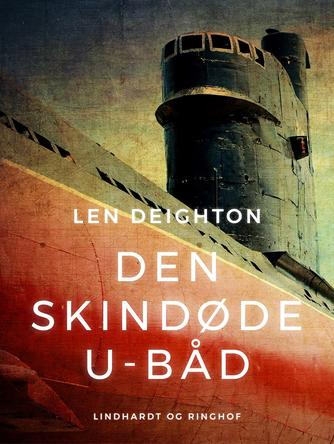 Len Deighton: Den skindøde u-båd