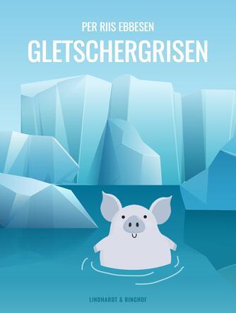: Gletschergrisen