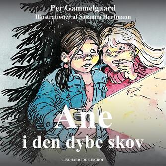 Per Gammelgaard: Ane i den dybe skov