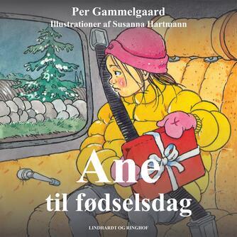 Per Gammelgaard: Ane til fødselsdag