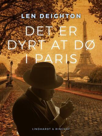 Len Deighton: Det er dyrt at dø i Paris