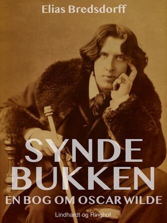 Elias Bredsdorff: Syndebukken : en bog om Oscar Wilde