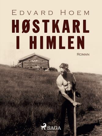 Edvard Hoem: Høstkarl i himlen : roman