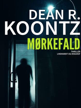 Dean R. Koontz: Mørkefald