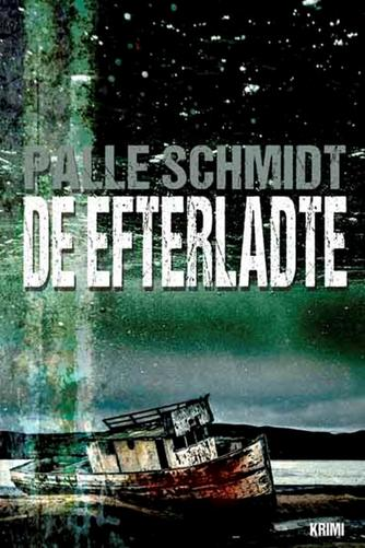 Palle Schmidt (f. 1972): De efterladte