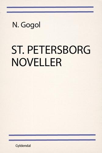 N. V. Gogol: St. Petersborg noveller