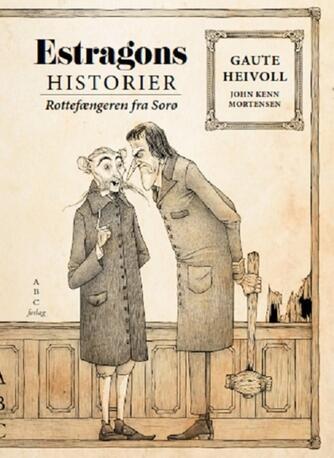 Gaute Heivoll: Rottefængeren fra Sorø