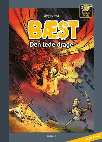 Birgit Lund (f. 1948): Bæst - den lede drage