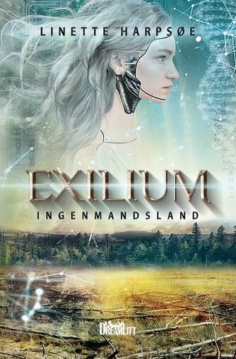 Linette Harpsøe: Exilium - ingenmandsland