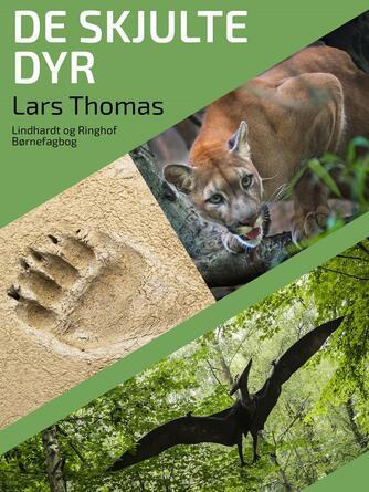 Lars Thomas: De skjulte dyr