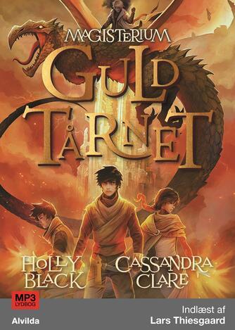Holly Black, Cassandra Clare: Guldtårnet