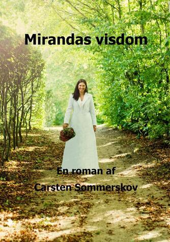 Carsten Sommerskov: Miranda's visdom