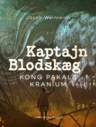 Jacob Weinreich: Kong Pakals kranium