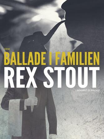 Rex Stout: Ballade i familien
