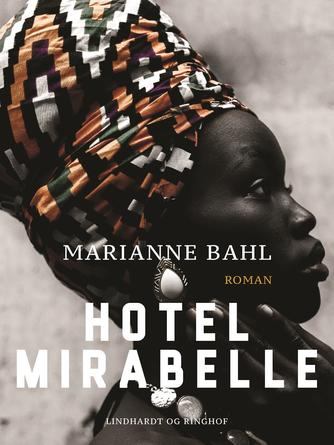 Marianne Bahl: Hotel Mirabelle : roman
