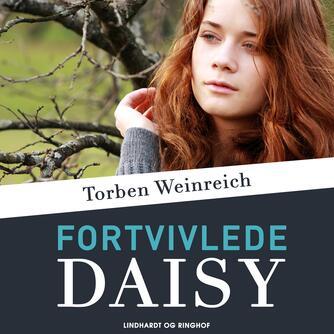 Torben Weinreich: Fortvivlede Daisy
