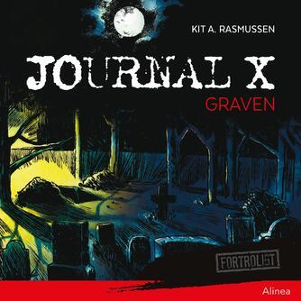 Kit A. Rasmussen: Journal X - graven