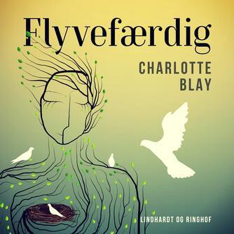 Charlotte Blay: Flyvefærdig