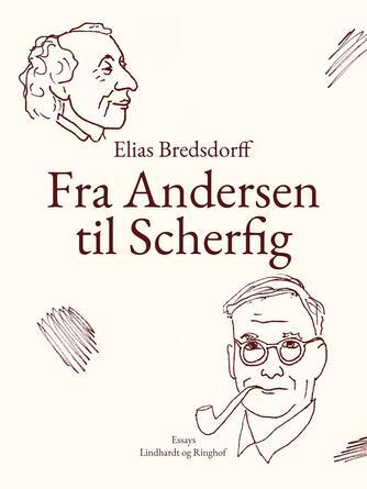 Elias Bredsdorff: Fra Andersen til Scherfig
