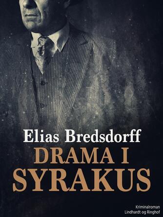 Elias Bredsdorff: Drama i Syrakus