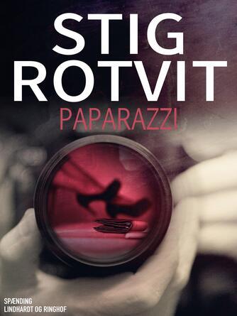 Stig Rotvit: Paparazzi