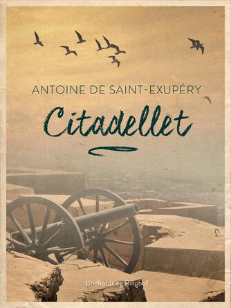 Antoine de Saint-Exupéry: Citadellet