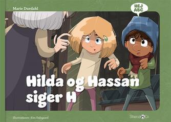 Marie Duedahl, Kim Dalsgaard: Hilda og Hassan siger H