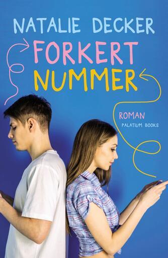 Natalie Decker: Forkert nummer : roman