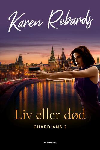 Karen Robards: Liv eller død