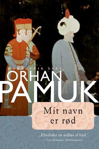 Orhan Pamuk: Mit navn er Rød