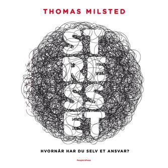 Thomas Milsted: Stresset