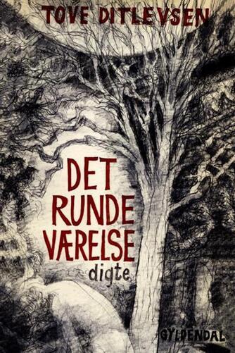 Tove Ditlevsen: Det runde værelse : digte
