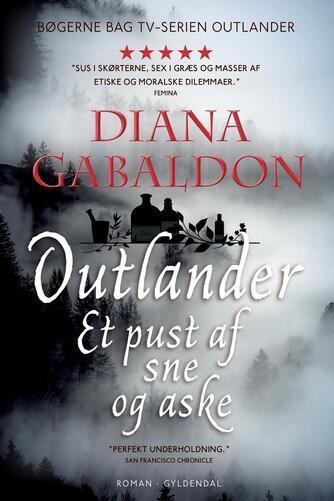 Diana Gabaldon: Outlander. 6, Et pust af sne og aske : roman