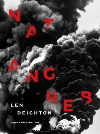 Len Deighton: Natangreb