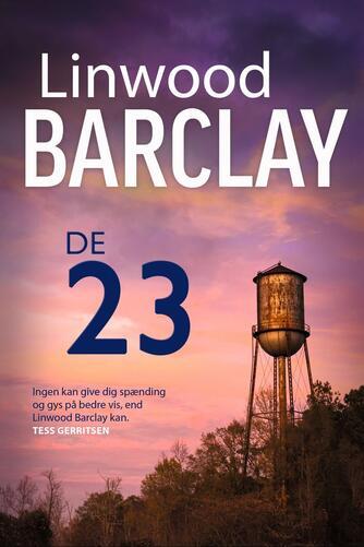 Linwood Barclay: De 23
