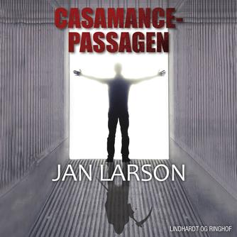 Jan Larson: Casamance-passagen