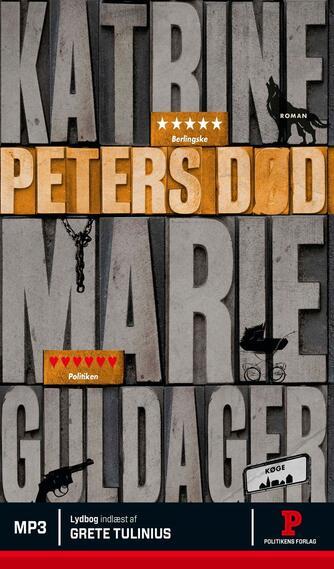 Katrine Marie Guldager: Peters død